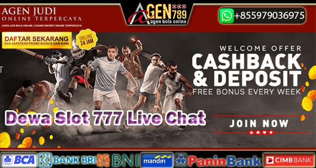 Dewa Slot 777 Live Chat