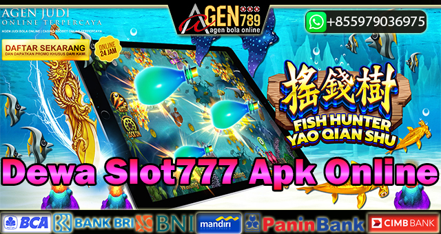 Dewa Slot777 Apk Online