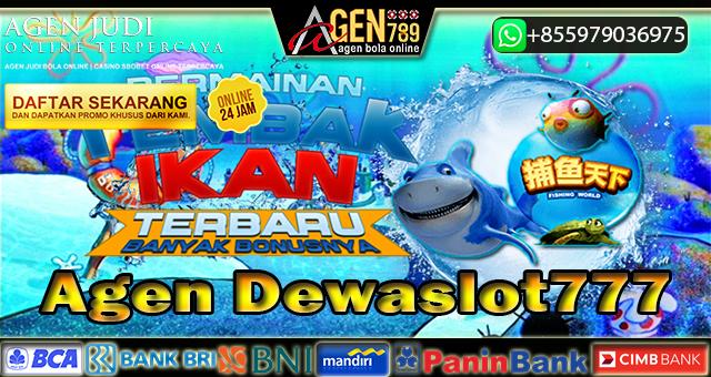 Agen Dewaslot777