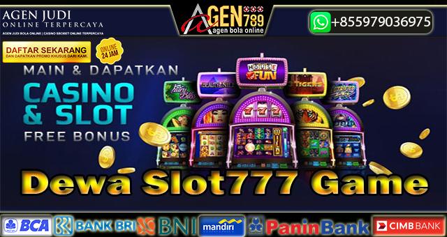 Dewa Slot777 Game